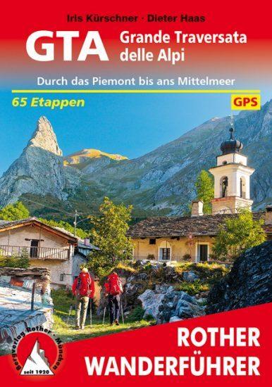 Cover Rother Wanderführer GTA Grande Traversata delle Alpi von Iris Kürschner und Dieter Haas