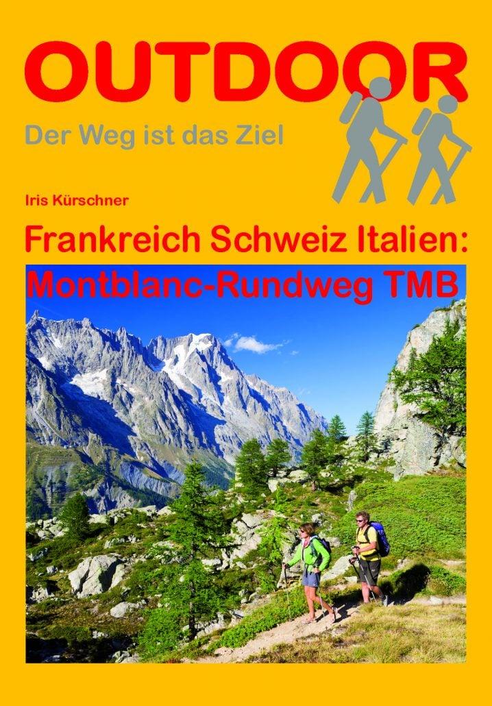 Cover Montblanc Rundweg von Iris Kürschner