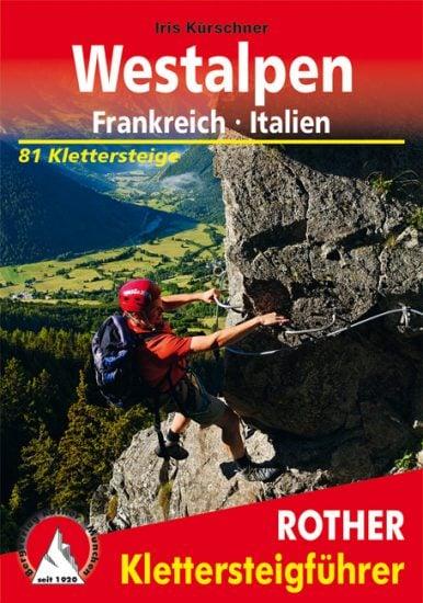 Cover Rother Klettersteigführer Westalpen von Iris Kürschner