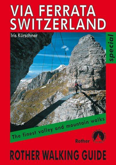 Cover Rother Klettersteigführer Via ferrata Switzerland von Iris Kürschner