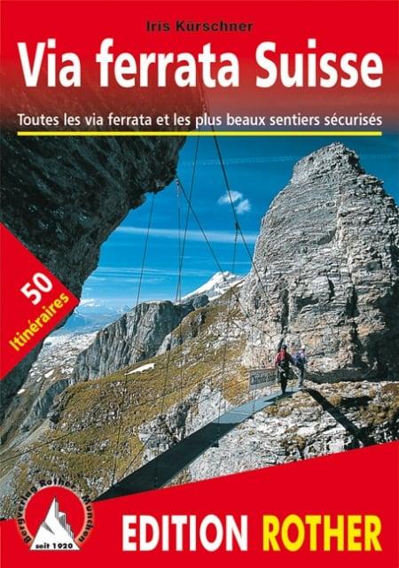 Cover Rother Klettersteigführer Via ferrata Suisse von Iris Kürschner
