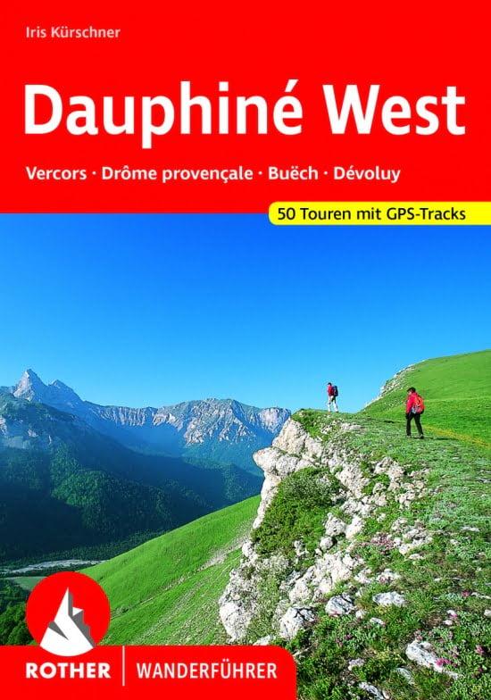 Cover Rother Wanderführer Dauphiné West von Iris Kürschner